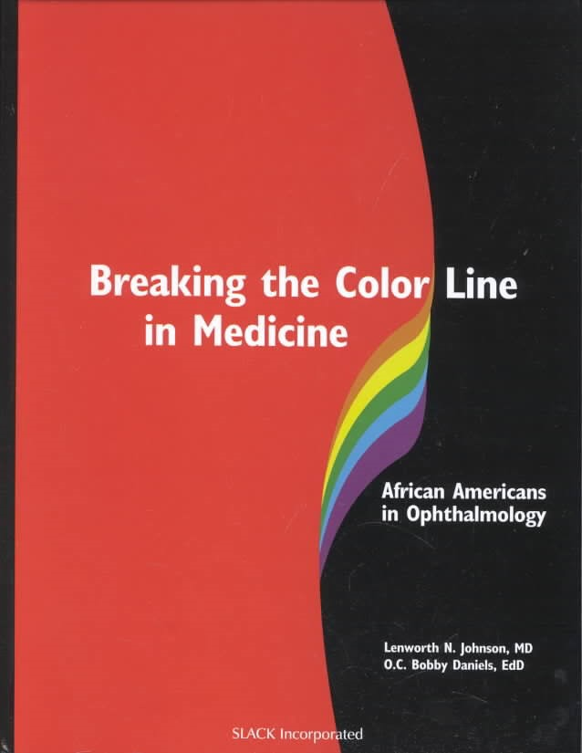 Breaking the Color Line in Medicine